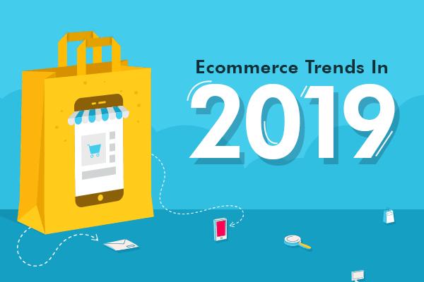 Тренды электронной коммерции в 2019 годах
